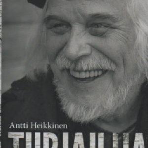 Heikkinen Antti:Turjailija – Heikki Turusen elämä ja teot (120372)