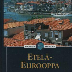 Etelä-Eurooppa – Muuttuva maailma (120394)